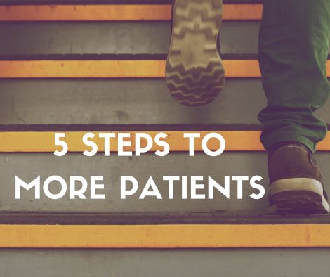 The 5-Step Framework to Generate More Patients